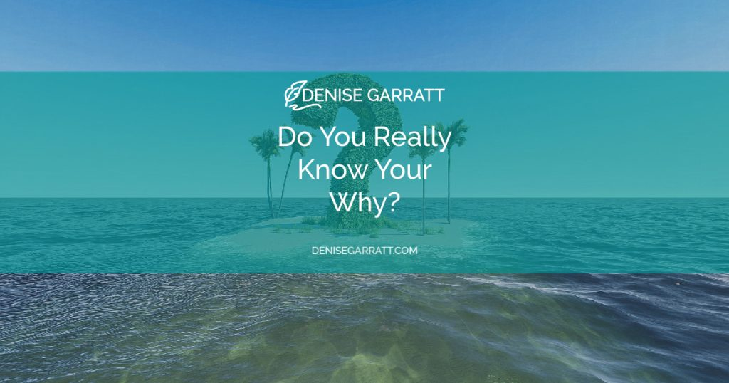 Do You Know Your Why